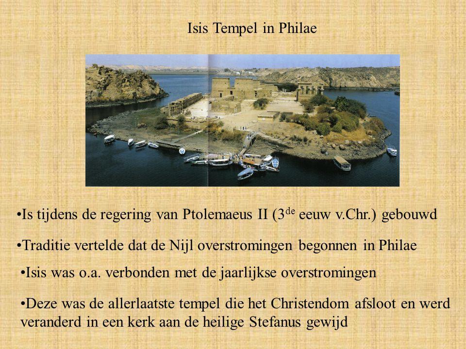 Isis Tempel in Philae Is tijdens de regering van Ptolemaeus II (3 de eeuw v.Chr.) gebouwd Traditie vertelde dat de Nijl overstromingen begonnen in Philae Isis was o.a.