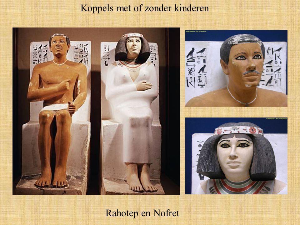 Koppels met of zonder kinderen Rahotep en Nofret