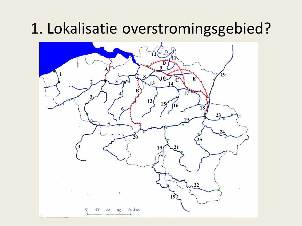 1. Lokalisatie overstromingsgebied?