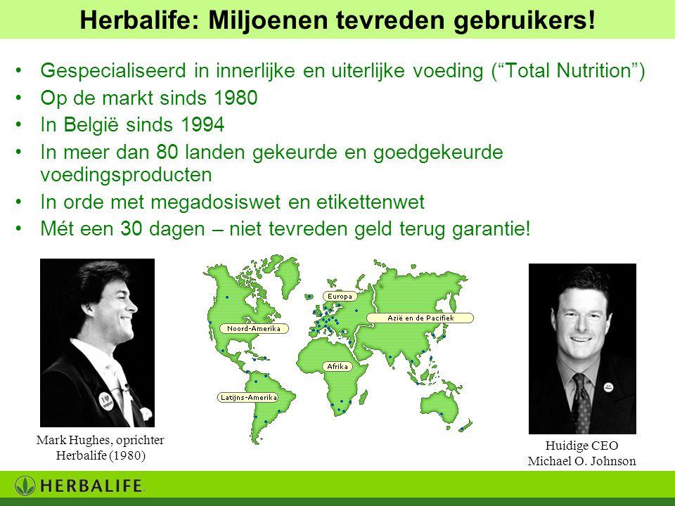 """Gespecialiseerd in innerlijke en uiterlijke voeding (""""Total Nutrition"""") Op de markt sinds 1980 In België sinds 1994 In meer dan 80 landen gekeurde en"""