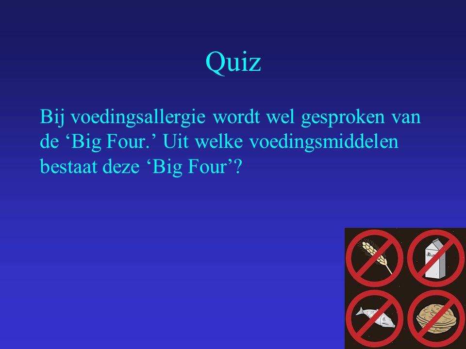 Quiz Bij voedingsallergie wordt wel gesproken van de 'Big Four.' Uit welke voedingsmiddelen bestaat deze 'Big Four'?