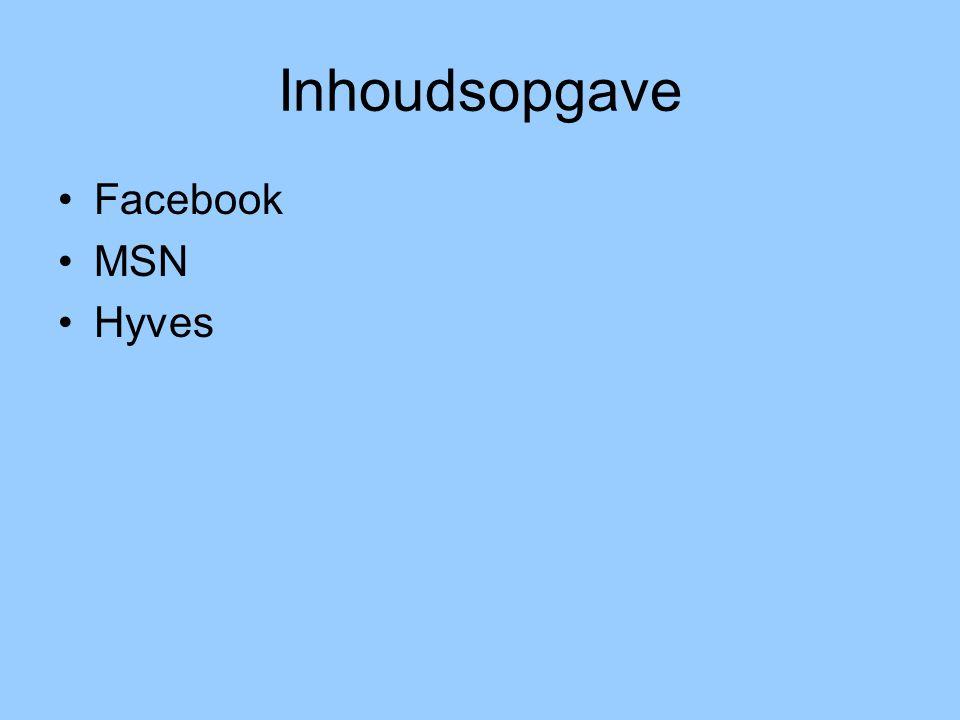 De omgeving MSN – Hyves - Facebook