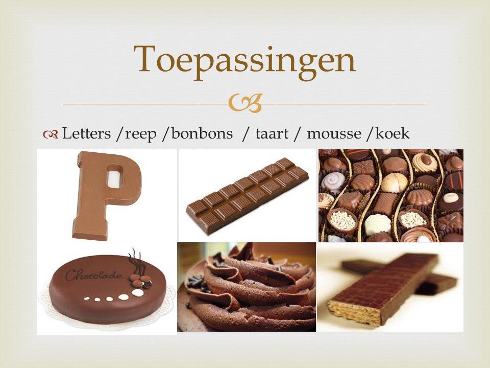   Letters /reep /bonbons / taart / mousse /koek Toepassingen