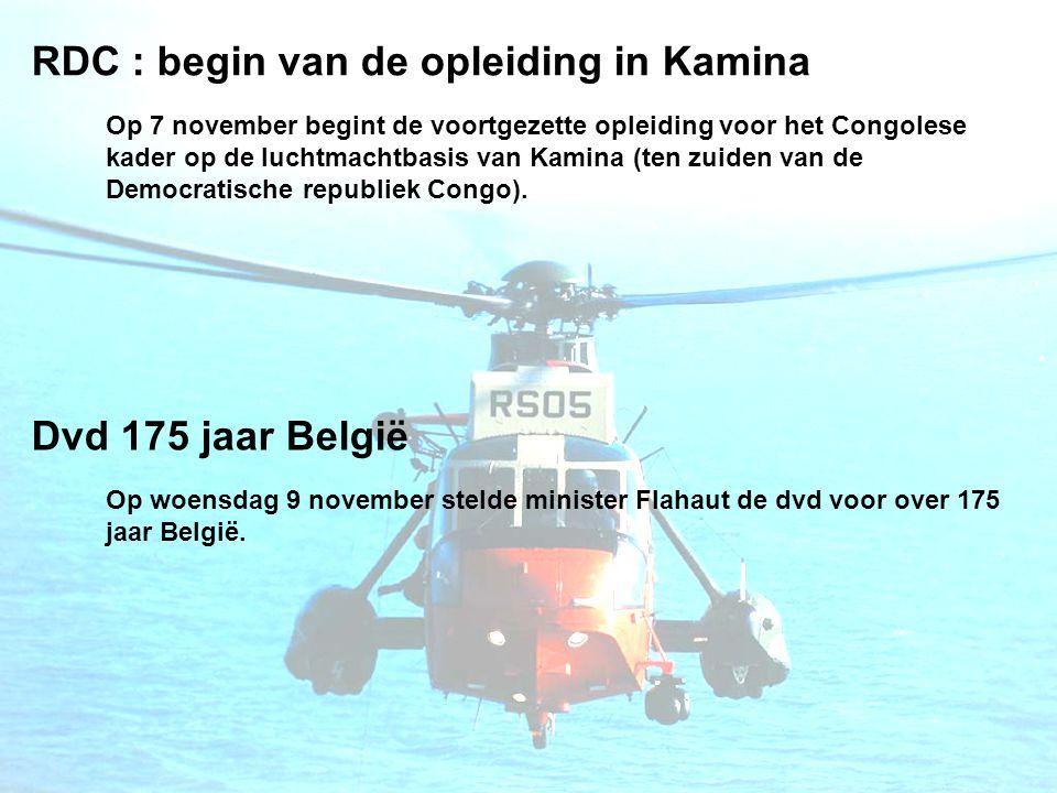 RDC : begin van de opleiding in Kamina Op 7 november begint de voortgezette opleiding voor het Congolese kader op de luchtmachtbasis van Kamina (ten zuiden van de Democratische republiek Congo).