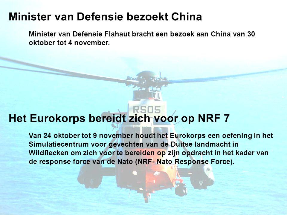 Minister van Defensie bezoekt China Minister van Defensie Flahaut bracht een bezoek aan China van 30 oktober tot 4 november.