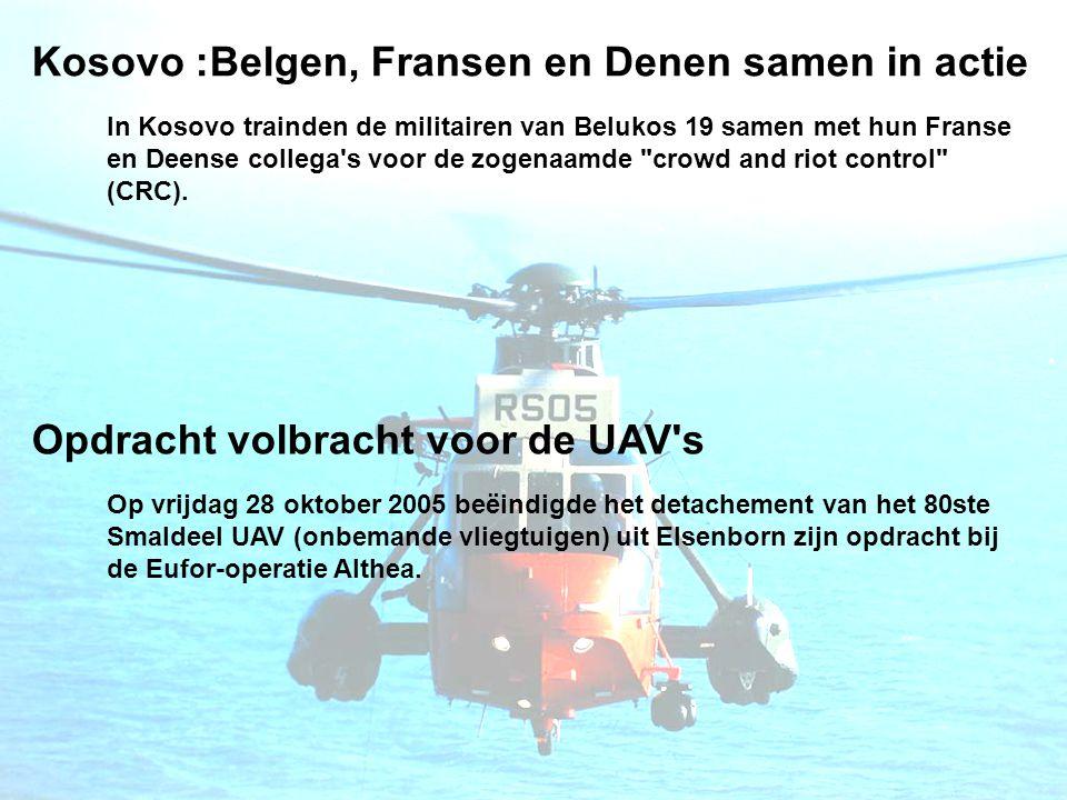 Kosovo :Belgen, Fransen en Denen samen in actie In Kosovo trainden de militairen van Belukos 19 samen met hun Franse en Deense collega s voor de zogenaamde crowd and riot control (CRC).