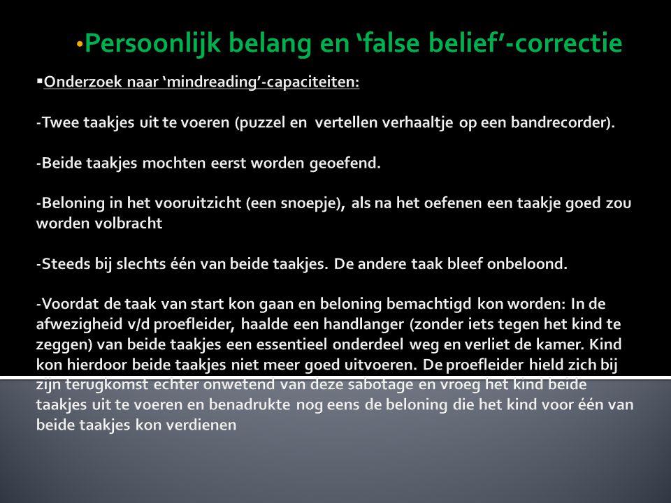 Persoonlijk belang en 'false belief'-correctie Persoonlijk belang en 'false belief'-correctie