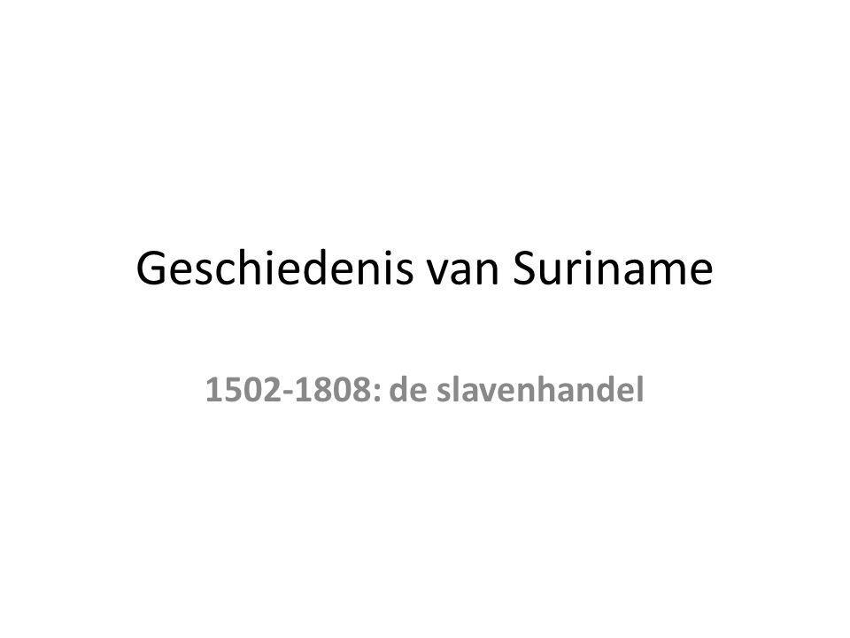 Geschiedenis van Suriname 1502-1808: de slavenhandel