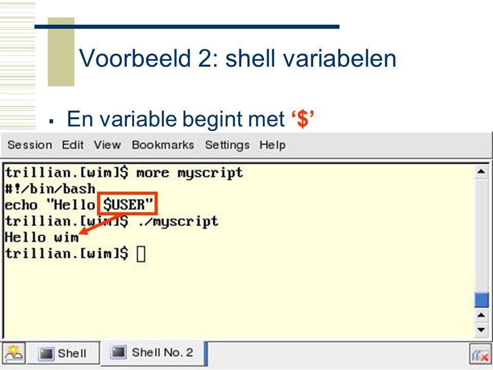 Raspberry-Pi15 Voorbeeld 2: shell variabelen  En variable begint met '$'