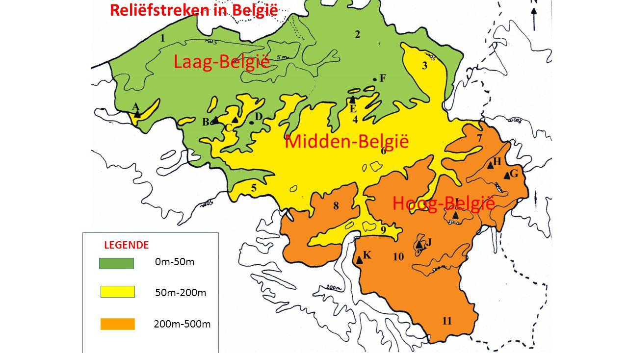 Laag-België Midden-België Hoog-België Reliëfstreken in België 0m-50m 50m-200m 200m-500m LEGENDE