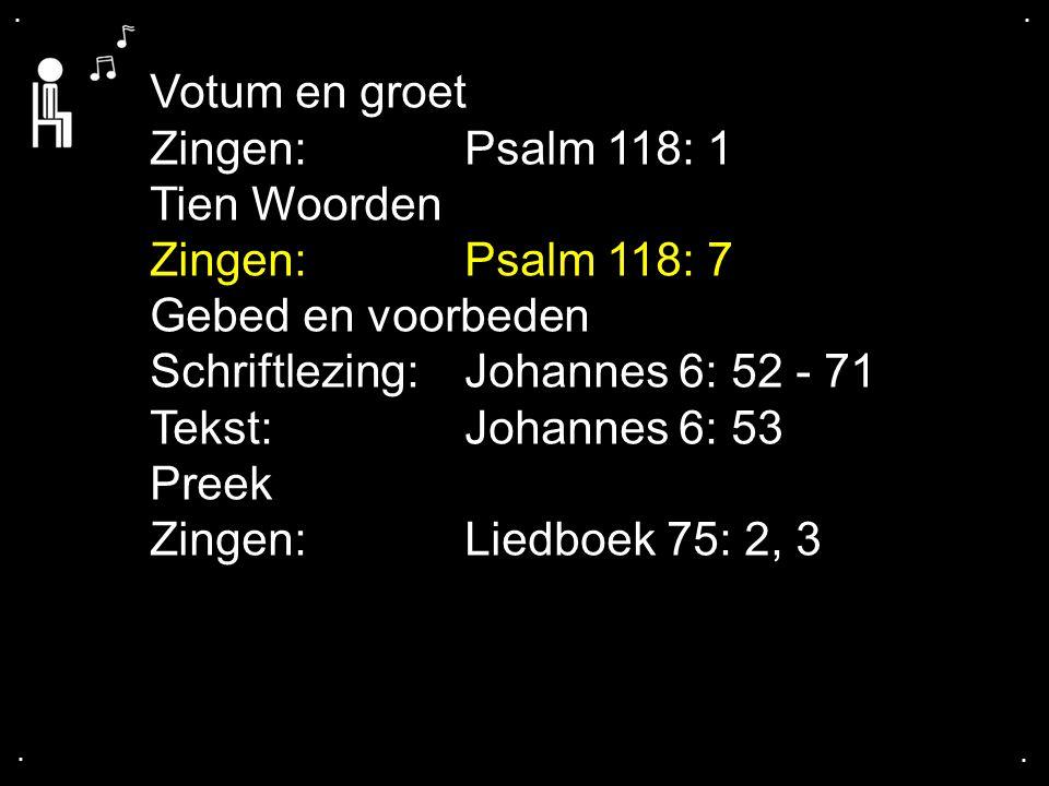 ... Liedboek 358: 1, 2, 3, 4, 5