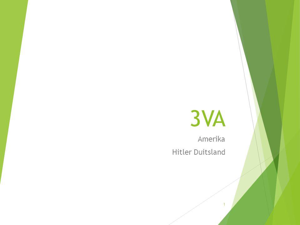3VA  Deze les:  Begin van uitleg over Hitler en Duitsland  Hoe zag Duitsland eruit tussen 1919 en 1939.