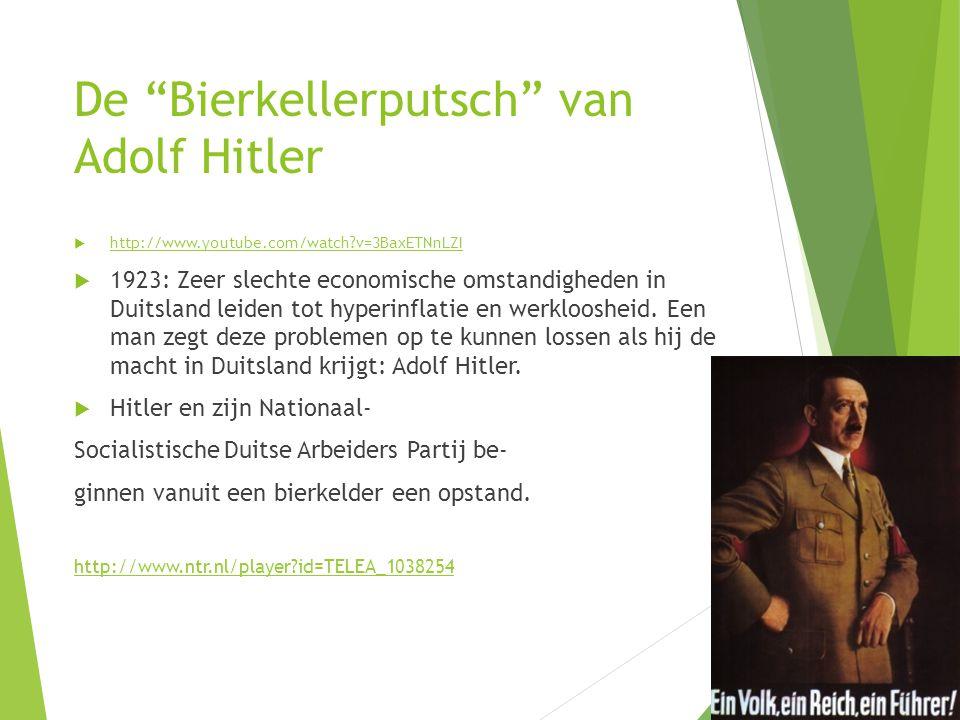 """De """"Bierkellerputsch"""" van Adolf Hitler  http://www.youtube.com/watch?v=3BaxETNnLZI http://www.youtube.com/watch?v=3BaxETNnLZI  1923: Zeer slechte ec"""