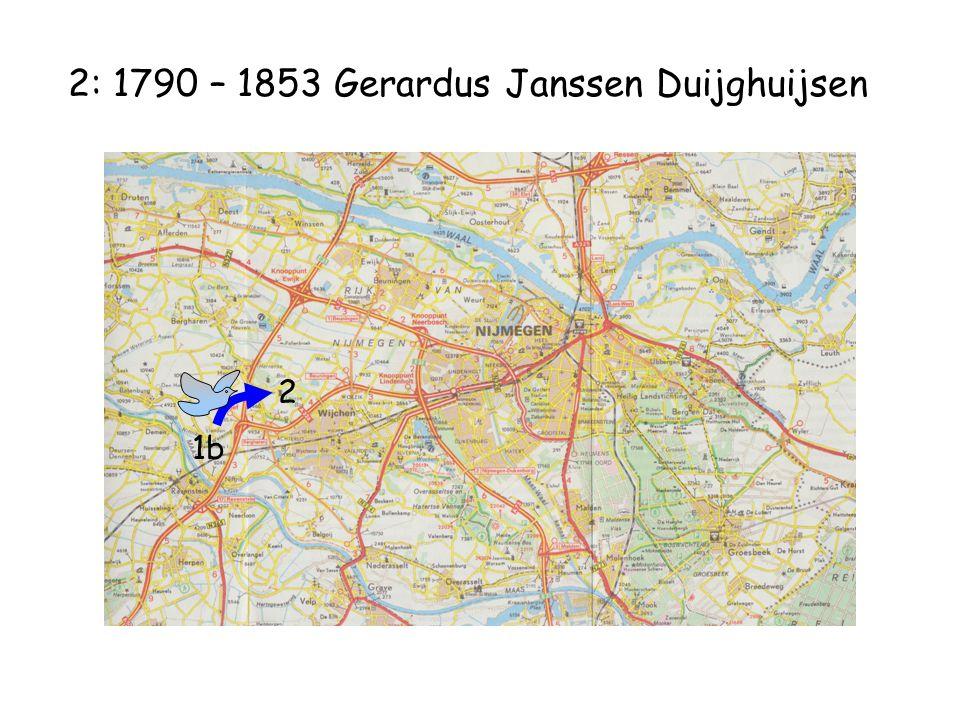 2: 1790 – 1853 Gerardus Janssen Duijghuijsen 1b 2