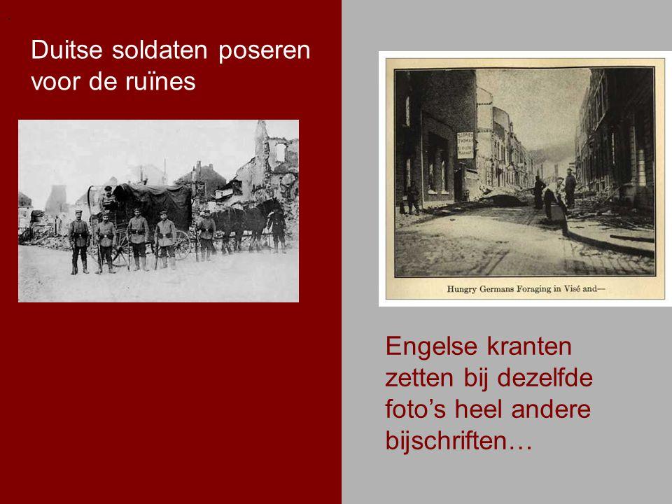 .. Duitse soldaten poseren voor de ruïnes Engelse kranten zetten bij dezelfde foto's heel andere bijschriften…