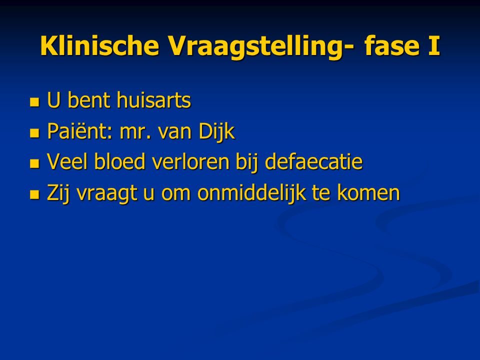 Antwoord vraag 6 VOOR:- shockverschijnselen VOOR:- shockverschijnselen - oorzaak - behandeling - (1 l) bloed verloren  TEGEN: - Evt.
