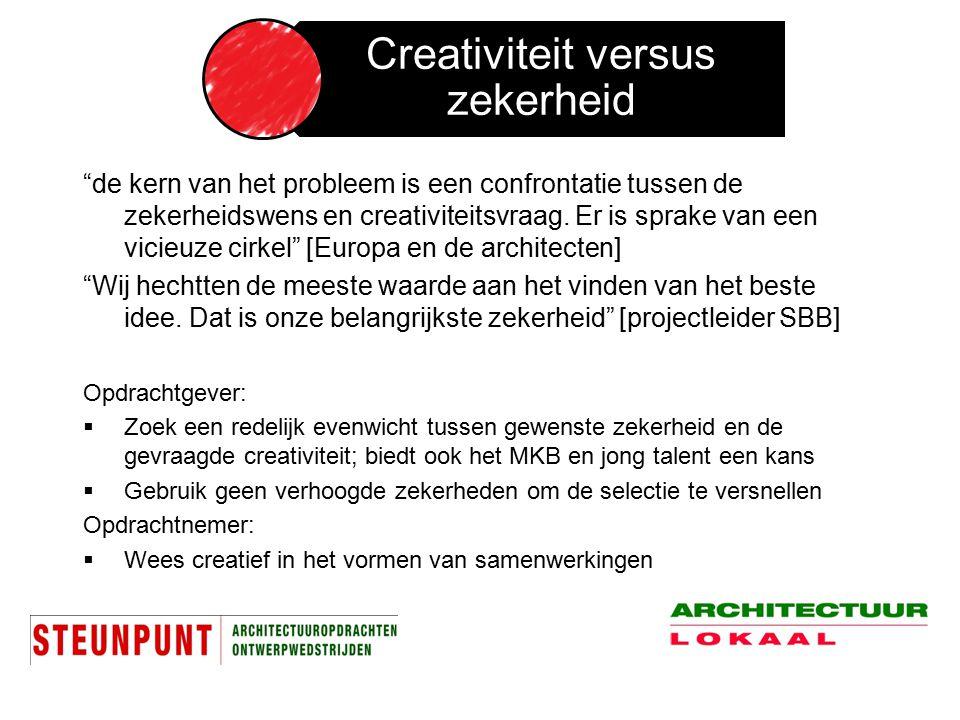 """""""de kern van het probleem is een confrontatie tussen de zekerheidswens en creativiteitsvraag. Er is sprake van een vicieuze cirkel"""" [Europa en de arch"""