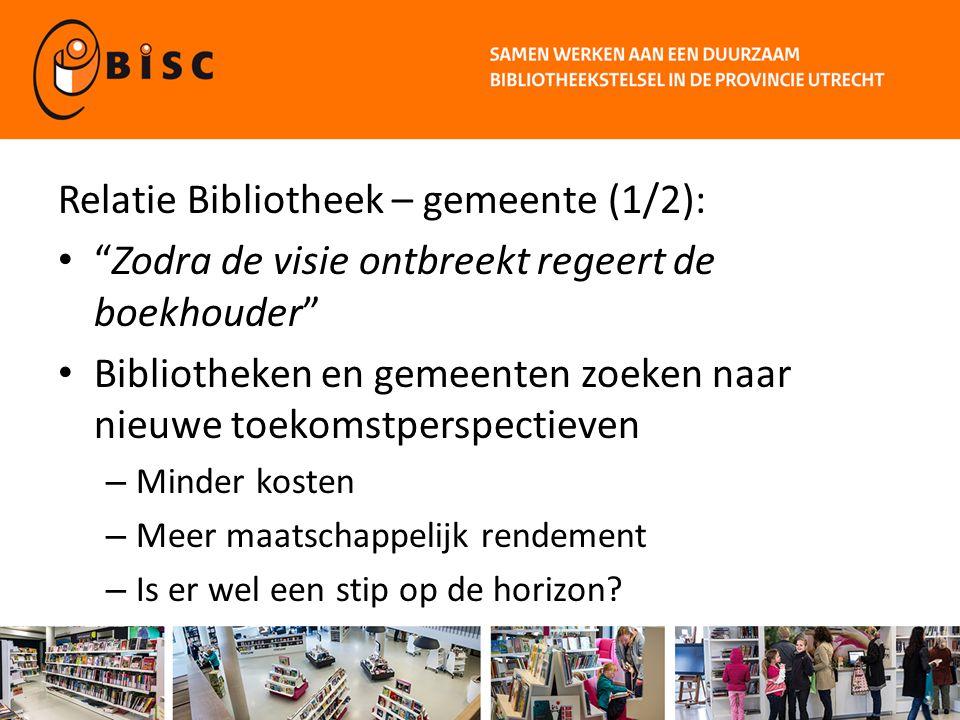 Relatie Bibliotheek – gemeente (2/2): Wat is de huidige maatschappelijke waarde.