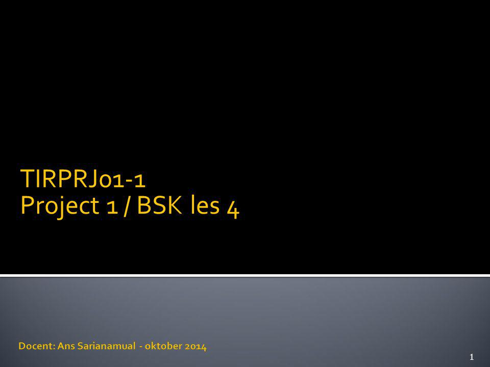TIRPRJ01-1 Project 1 / BSK les 4 1