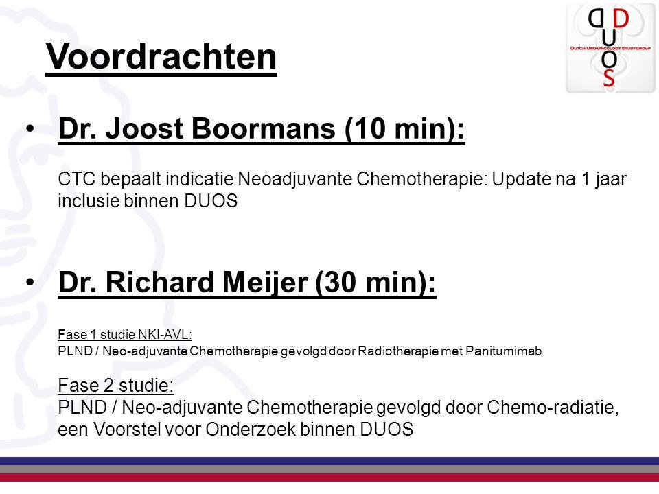 Voordrachten Dr. Joost Boormans (10 min): CTC bepaalt indicatie Neoadjuvante Chemotherapie: Update na 1 jaar inclusie binnen DUOS Dr. Richard Meijer (
