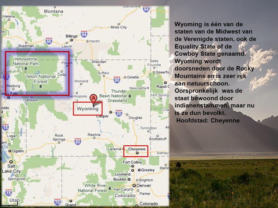 Wyoming is één van de staten van de Midwest van de Verenigde staten, ook de Equality State of de Cowboy State genaamd.