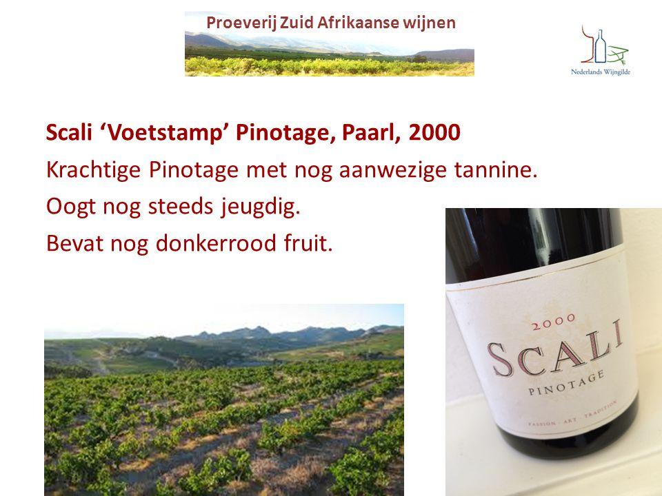 Scali 'Voetstamp' Pinotage, Paarl, 2000 Krachtige Pinotage met nog aanwezige tannine. Oogt nog steeds jeugdig. Bevat nog donkerrood fruit.