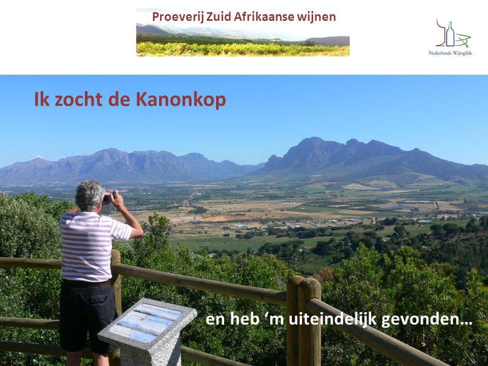 Proeverij Zuid Afrikaanse wijnen Ik zocht de Kanonkop en heb 'm uiteindelijk gevonden…
