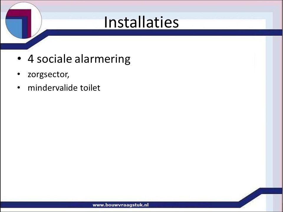 Installaties 4 sociale alarmering zorgsector, mindervalide toilet