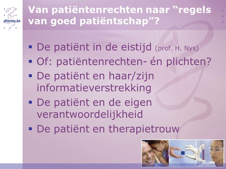 Van patiëntenrechten naar regels van goed patiëntschap .
