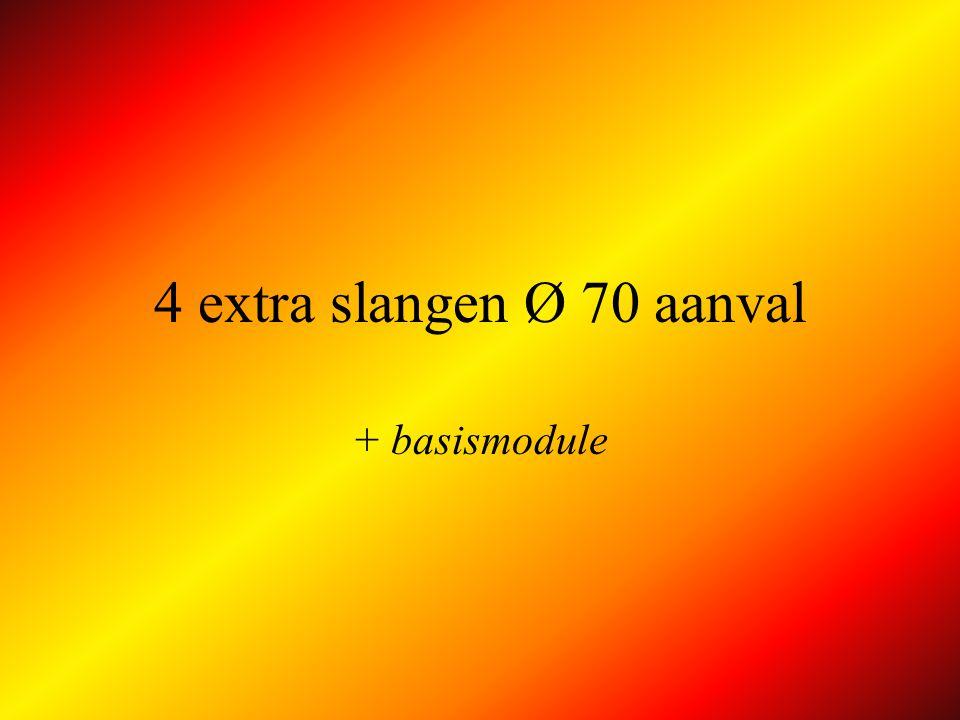 2 extra slangen Ø 70 aanval AP BASISMODULE A B !