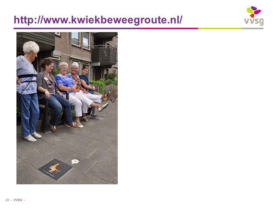 VVSG - http://www.kwiekbeweegroute.nl/ 20 -
