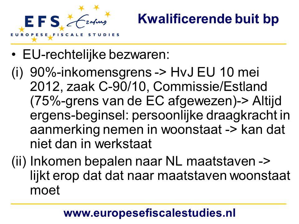 Kwalificerende buit bp EU-rechtelijke bezwaren: (i)90%-inkomensgrens -> HvJ EU 10 mei 2012, zaak C-90/10, Commissie/Estland (75%-grens van de EC afgew