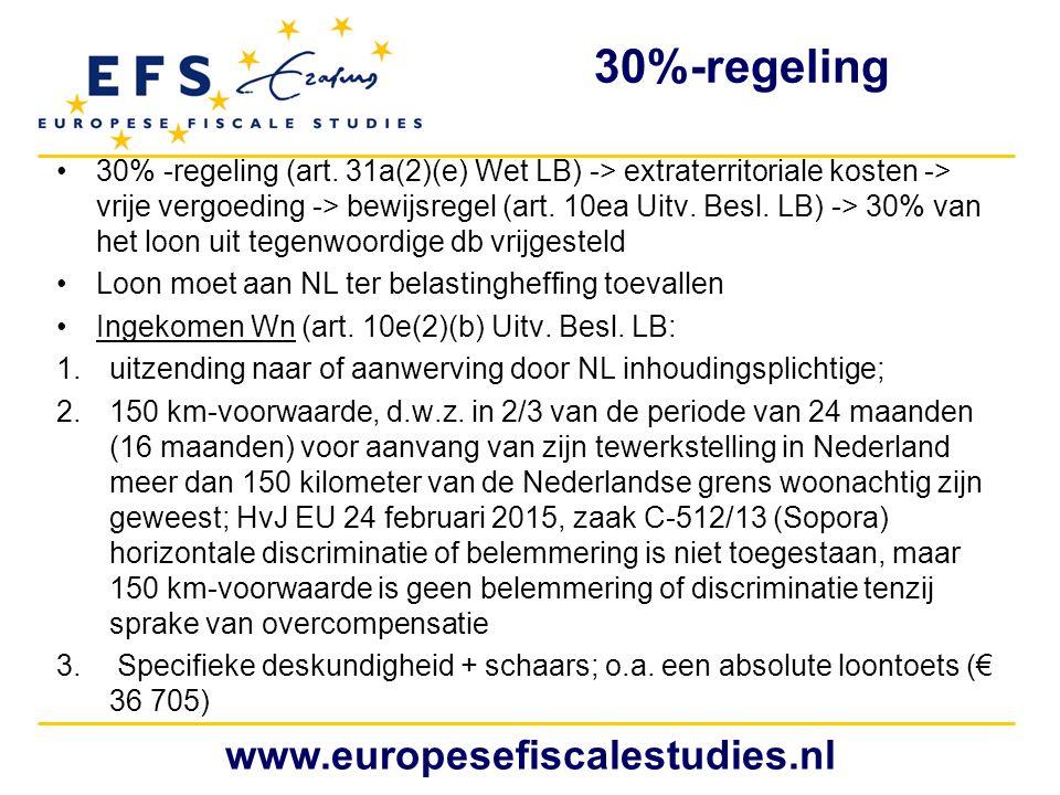 30%-regeling 30% -regeling (art. 31a(2)(e) Wet LB) -> extraterritoriale kosten -> vrije vergoeding -> bewijsregel (art. 10ea Uitv. Besl. LB) -> 30% va
