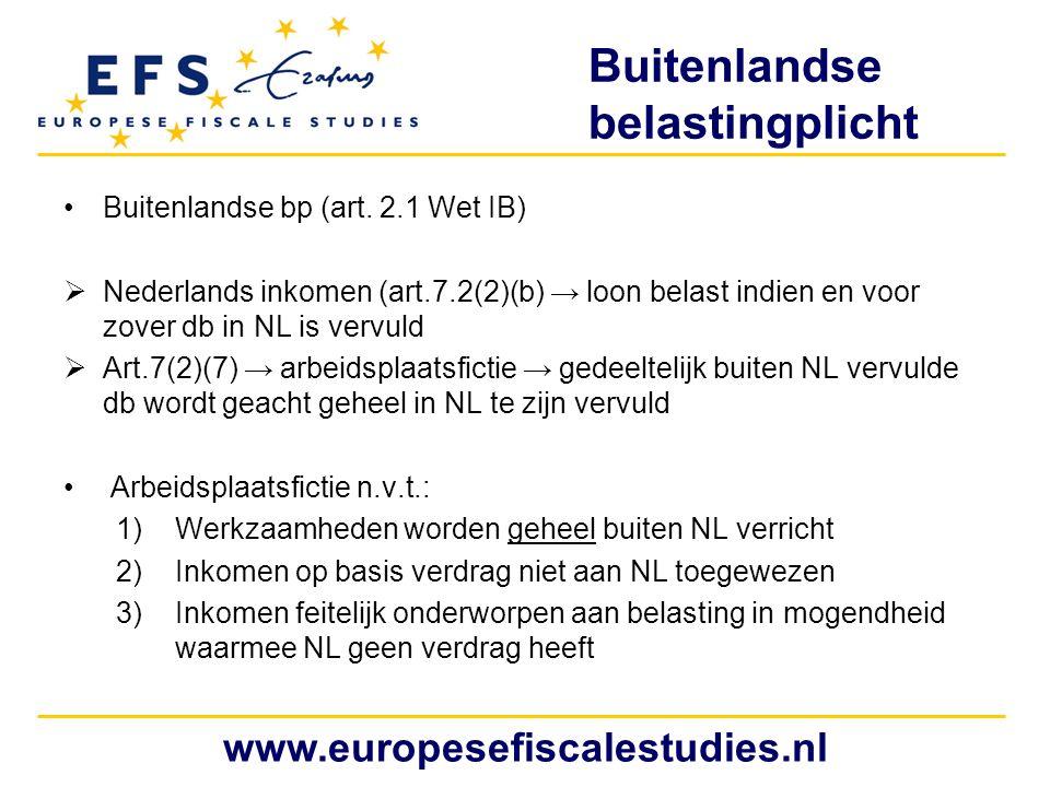 Buitenlandse belastingplicht Buitenlandse bp (art. 2.1 Wet IB)  Nederlands inkomen (art.7.2(2)(b) → loon belast indien en voor zover db in NL is verv