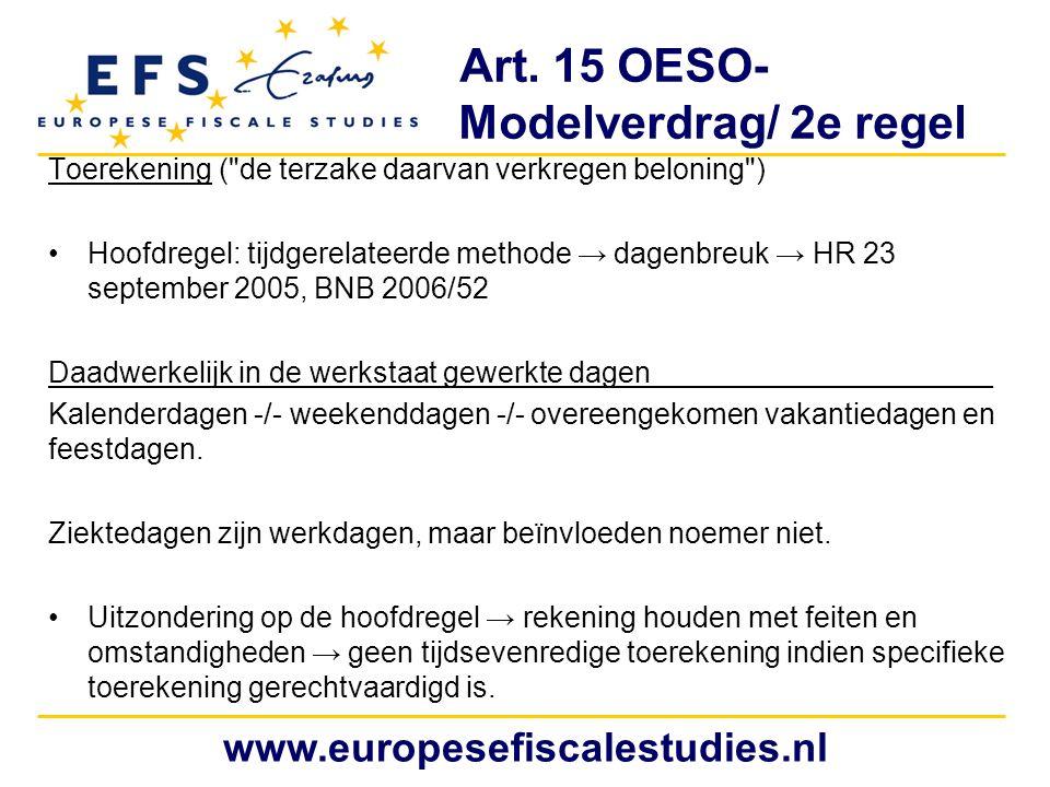 Art. 15 OESO- Modelverdrag/ 2e regel Toerekening (