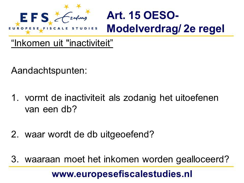 """Art. 15 OESO- Modelverdrag/ 2e regel """"Inkomen uit"""