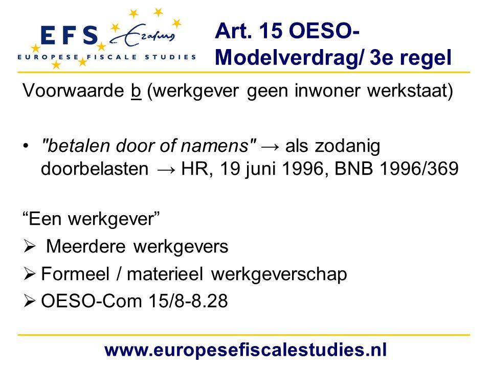 Art. 15 OESO- Modelverdrag/ 3e regel Voorwaarde b (werkgever geen inwoner werkstaat)