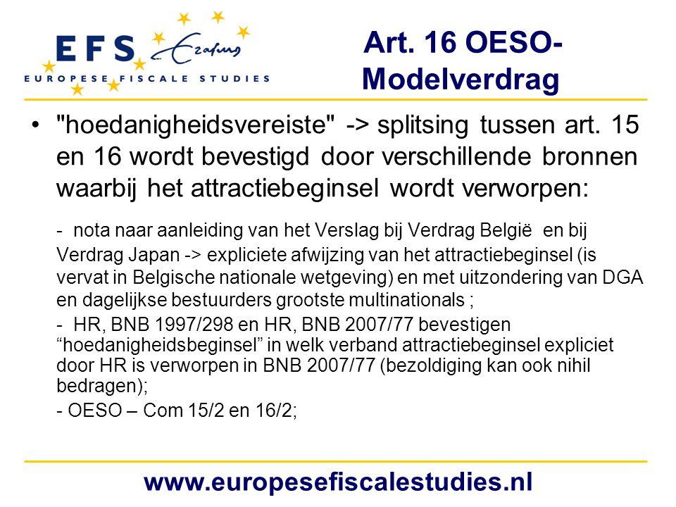 Art.16 OESO- Modelverdrag hoedanigheidsvereiste -> splitsing tussen art.