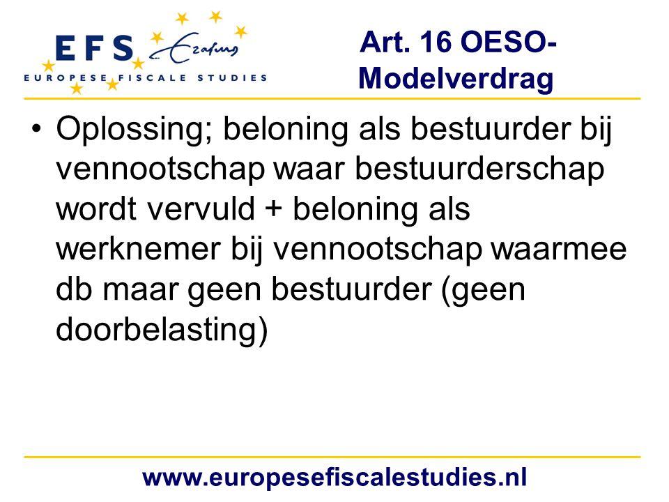 Art. 16 OESO- Modelverdrag Oplossing; beloning als bestuurder bij vennootschap waar bestuurderschap wordt vervuld + beloning als werknemer bij vennoot