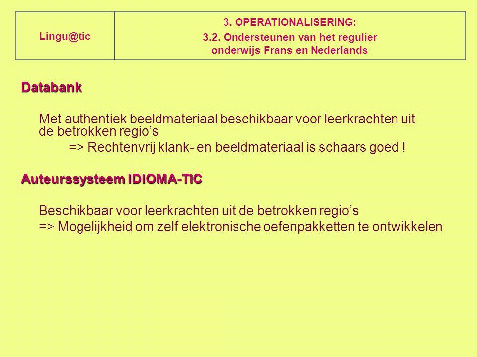 Databank Met authentiek beeldmateriaal beschikbaar voor leerkrachten uit de betrokken regio's => Rechtenvrij klank- en beeldmateriaal is schaars goed .