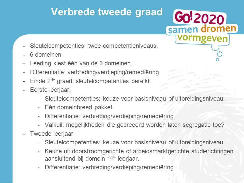 Kwalificerende derde graad -Arbeidsmarktgerichte studierichtingen: VKS niveau 3 en VKS niveau 4.