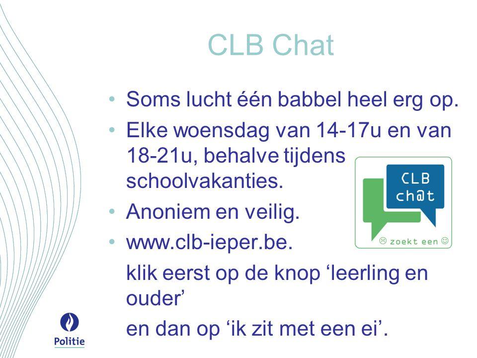 CLB Chat Soms lucht één babbel heel erg op. Elke woensdag van 14-17u en van 18-21u, behalve tijdens schoolvakanties. Anoniem en veilig. www.clb-ieper.