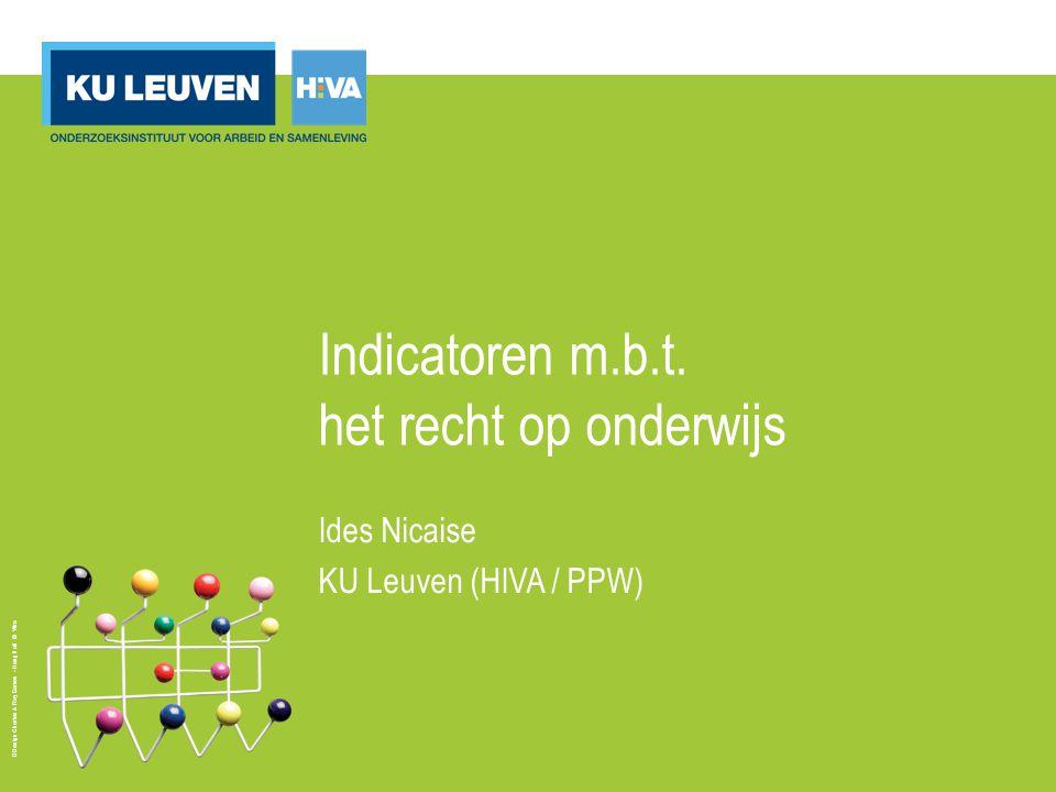 Design Charles & Ray Eames - Hang it all © Vitra Indicatoren m.b.t. het recht op onderwijs Ides Nicaise KU Leuven (HIVA / PPW)