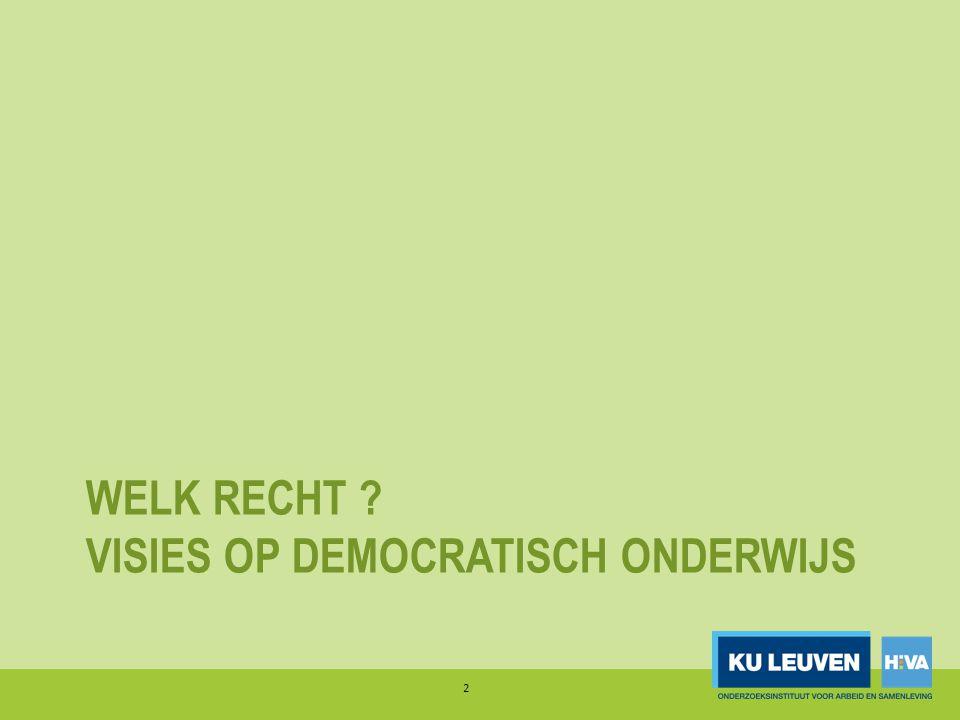 WELK RECHT ? VISIES OP DEMOCRATISCH ONDERWIJS 2
