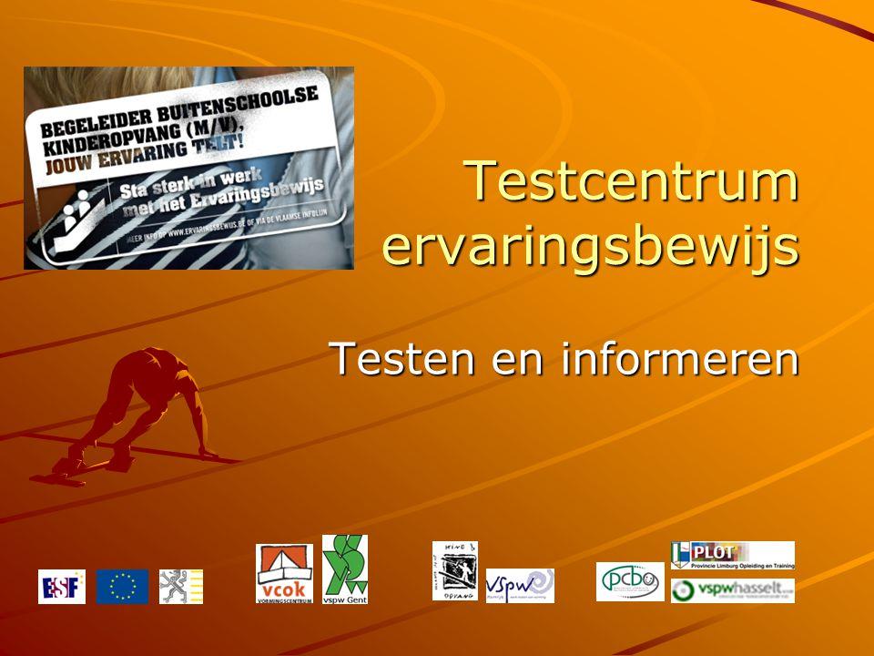 Testcentrum ervaringsbewijs Testen en informeren