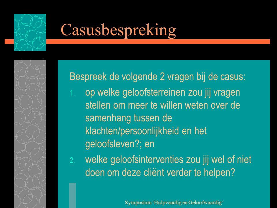 Symposium 'Hulpvaardig en Geloofwaardig' Reflectie 1.