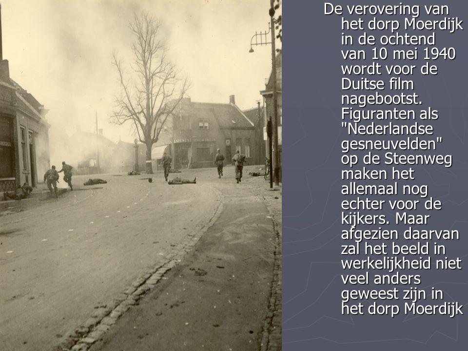 De verovering van het dorp Moerdijk in de ochtend van 10 mei 1940 wordt voor de Duitse film nagebootst. Figuranten als