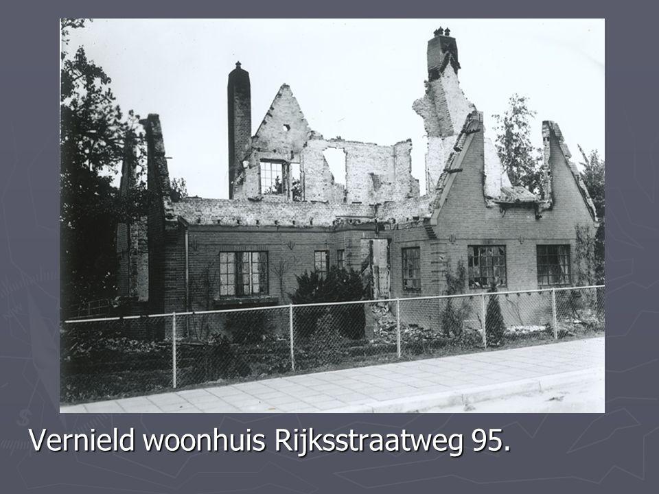 Vernield woonhuis Rijksstraatweg 95.