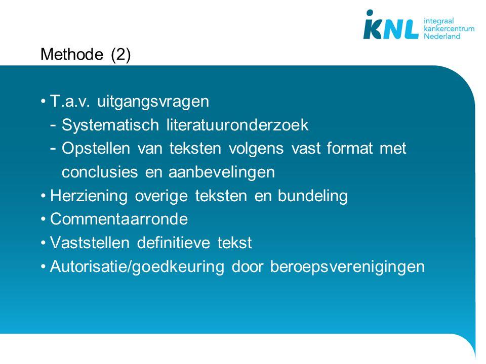 Methode (2) T.a.v. uitgangsvragen - Systematisch literatuuronderzoek - Opstellen van teksten volgens vast format met conclusies en aanbevelingen Herzi