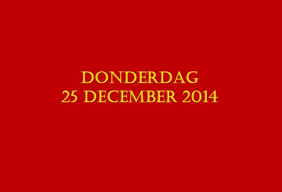 donderdag 25 december 2014